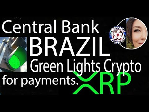 Central Bank Brazil Makes Cryptocurrency Eligible for Payments, XRP Japan, Ripple in Asia