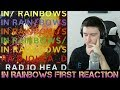 FIRST REACTION to Radiohead - In Rainbows (Part 1)