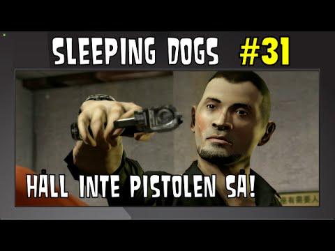 Sleeping Dogs #31 HÅLL INTE PISTOLEN SÅ med SweDuck