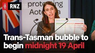 Trans-Tasman bubble to begin from midnight 19 April | RNZ