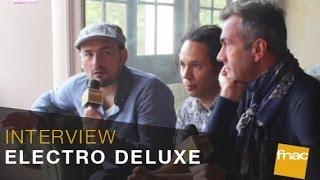 Electro Deluxe l'interview au Trianon pour Fnac Musique