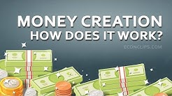 💲 Money Creation   How does it work?