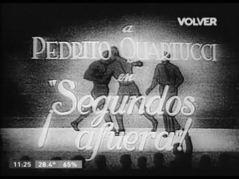 ¡SEGUNDOS AFUERA! -1937- Con Pedro Quartucci Y Amanda Varela * Cine Argentino