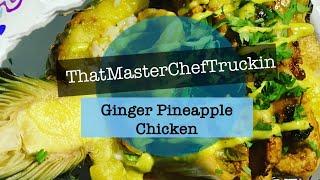 Ginger Pineapple Chicken
