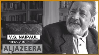🇬🇧 VS Naipaul, Nobel Prize-winning author, dies at 85 | Al Jazeera English
