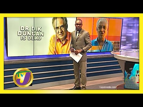 Dr DK Duncan is Dead - September 17 2020