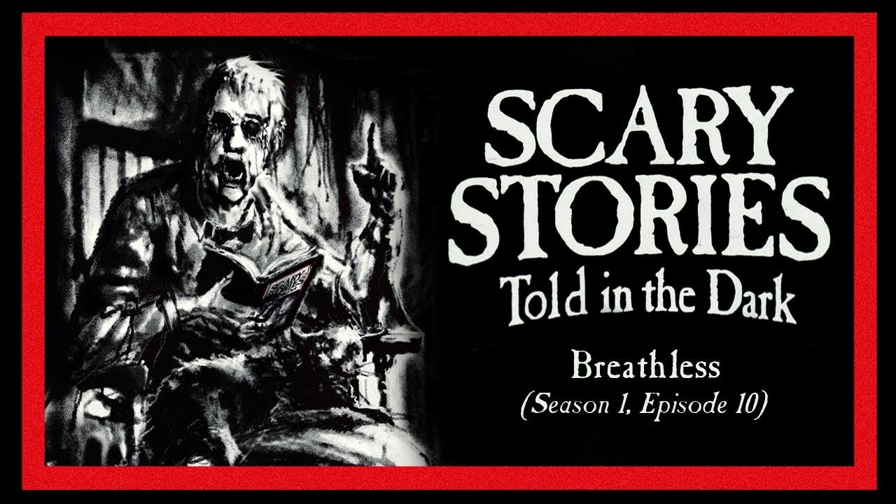 """Download """"Breathless"""" S1E10 💀 Scary Stories Told in the Dark (Horror Podcast) Creepypastas"""