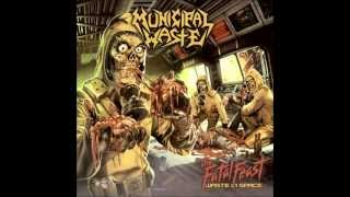 Municipal Waste - Covered in Sick~The Barfer - The Fatal Feast