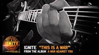 IGNITE - This Is A War (audio)