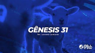 2021-06-20 - A fidelidade do Deus da Aliança - Gn 31 - Rev. Leonardo Cavalcante - Trans. Vespertina