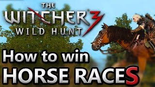 The Witcher 3 ~ Horse Races ~ How to Win!