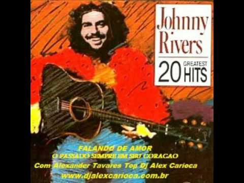 Johnny Rivers  As 20 Top  Masterizado Pelo Dj Alex Caioca