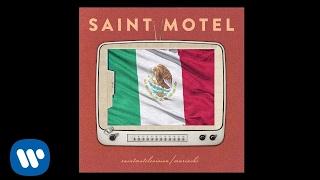 Saint Motel Move Mariachi Version