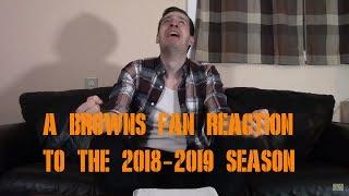 A Browns Fan Reaction to the 2018-2019 Season