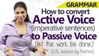 Active Voice Imperative Sentences To Passive Voice English Grammar Lesson