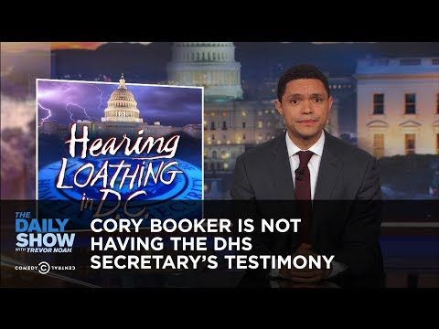 Cory Booker Is Not Having the DHS Secretary's Testimony: The Daily Show