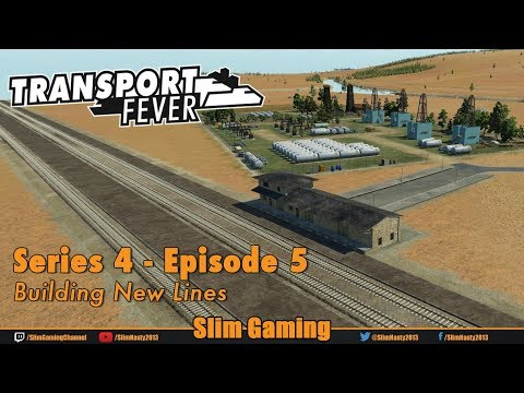 Transport Fever - Series 4 Episode 5 - Building New Lines