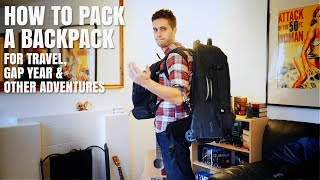 Travel Q&A 3: Packing Tips For Your Backpacking Adventure