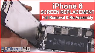 iPhone 6 Screen Repair & Disassembly Directions