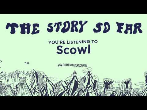 "The Story So Far ""Scowl"""