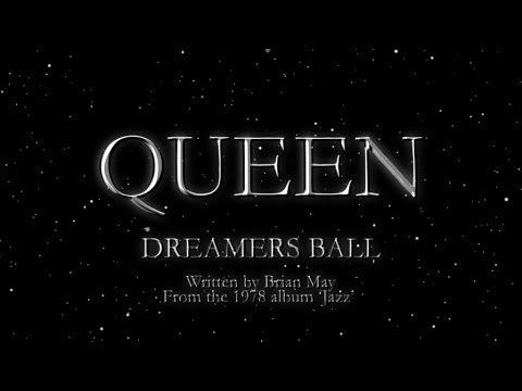 Queen - Dreamers Ball (Official Lyric Video)