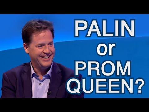 Palin or Prom Queen? w/ Nick Clegg! - The Last Leg