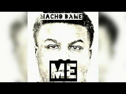 Macho Dame - Me
