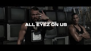 Kollegah & Farid Bang ✖️ ALL EYEZ ON US ✖️ [ official Video ] thumbnail