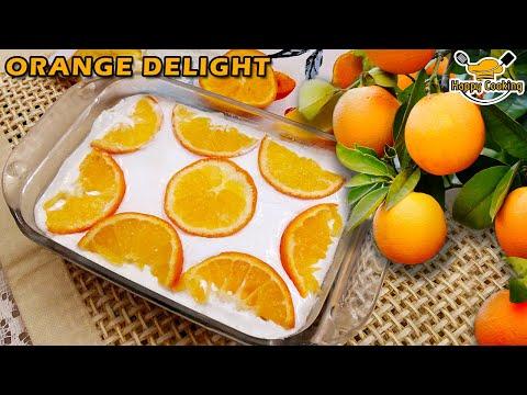 Orange Delight   Orange Dessert - By Happy Cooking