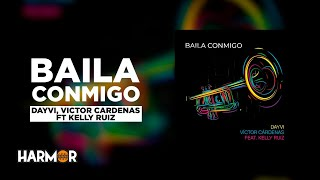 Download Lagu Baila Conmigo - Dayvi x Victor Cardenas x Kelly Ruiz MP3