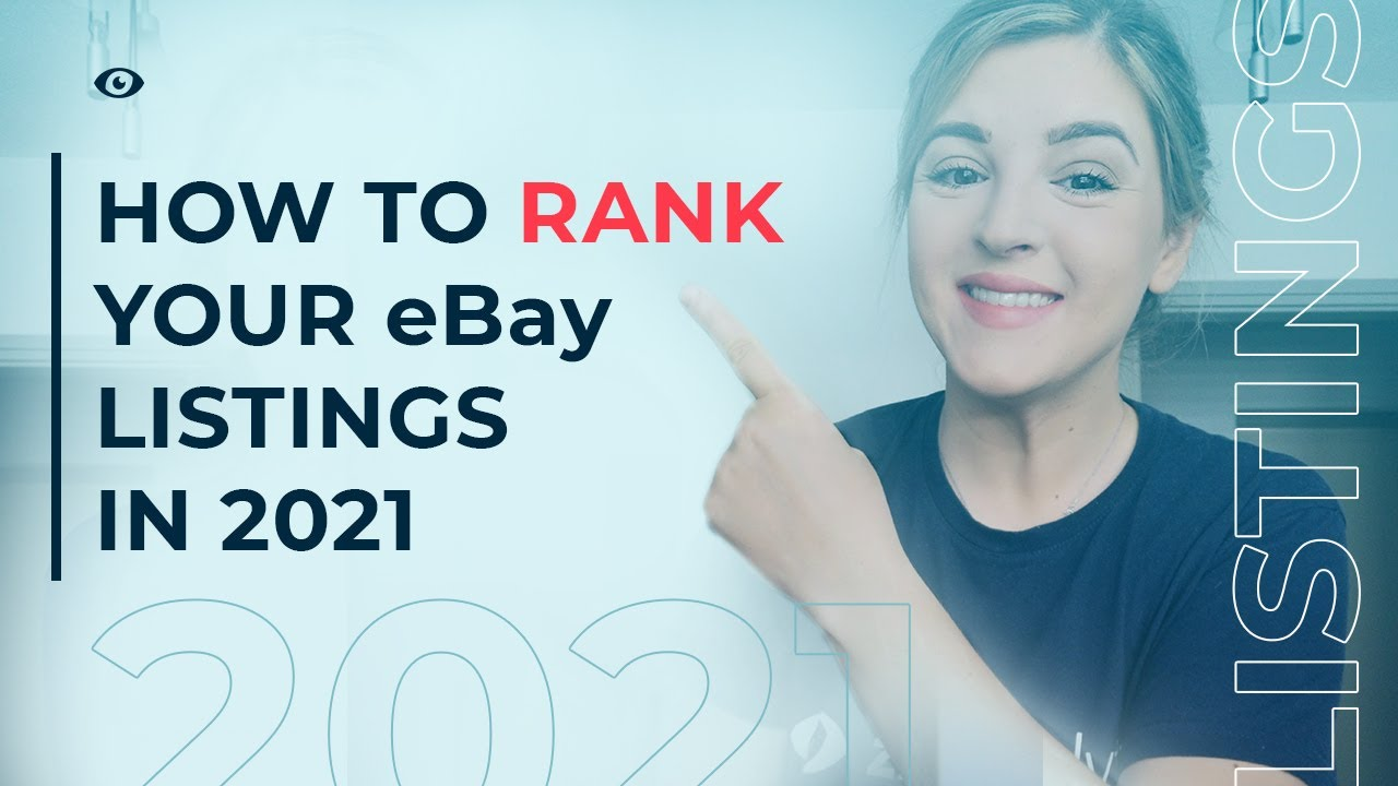 eBay SEO Tips UPDATED | How to Rank your eBay Listings in 2021