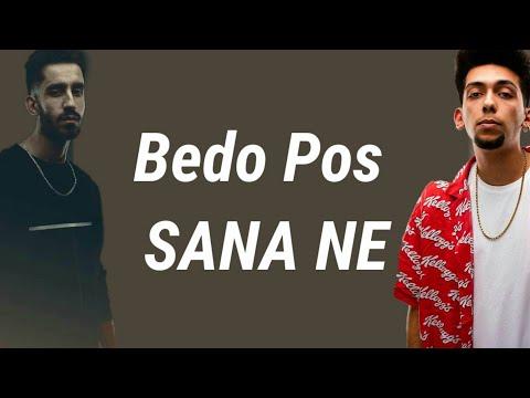 Bedo Pos Sana Ne (Lyrics)