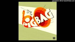 Pigbag _Cuban Rice (Is Very Nice)