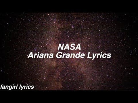 NASA || Ariana Grande Lyrics