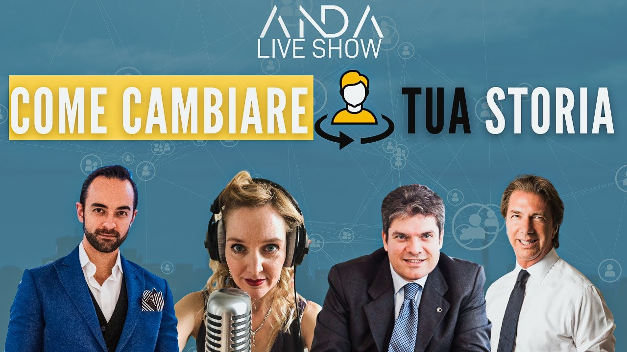 ANDA Live Show: Come cambiare la tua storia con Luigi Maisto e Geni Deli
