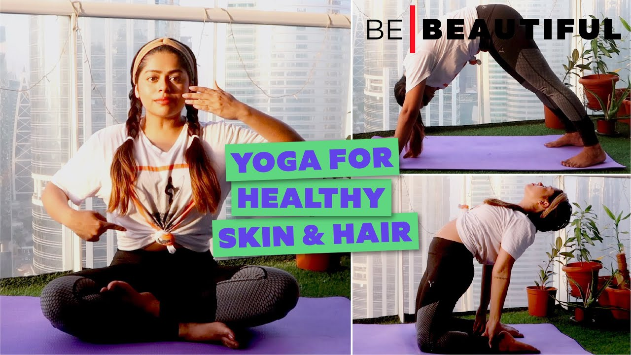 3 YOGA Asanas For Hair Growth & Glowing Skin | Yoga To Prevent Pimples & Hairfall | Be Beautiful