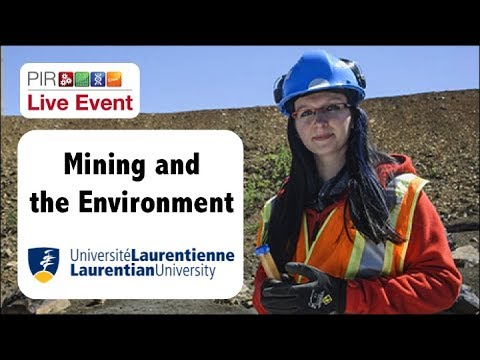 PIR Live Event - Mining and the Environment