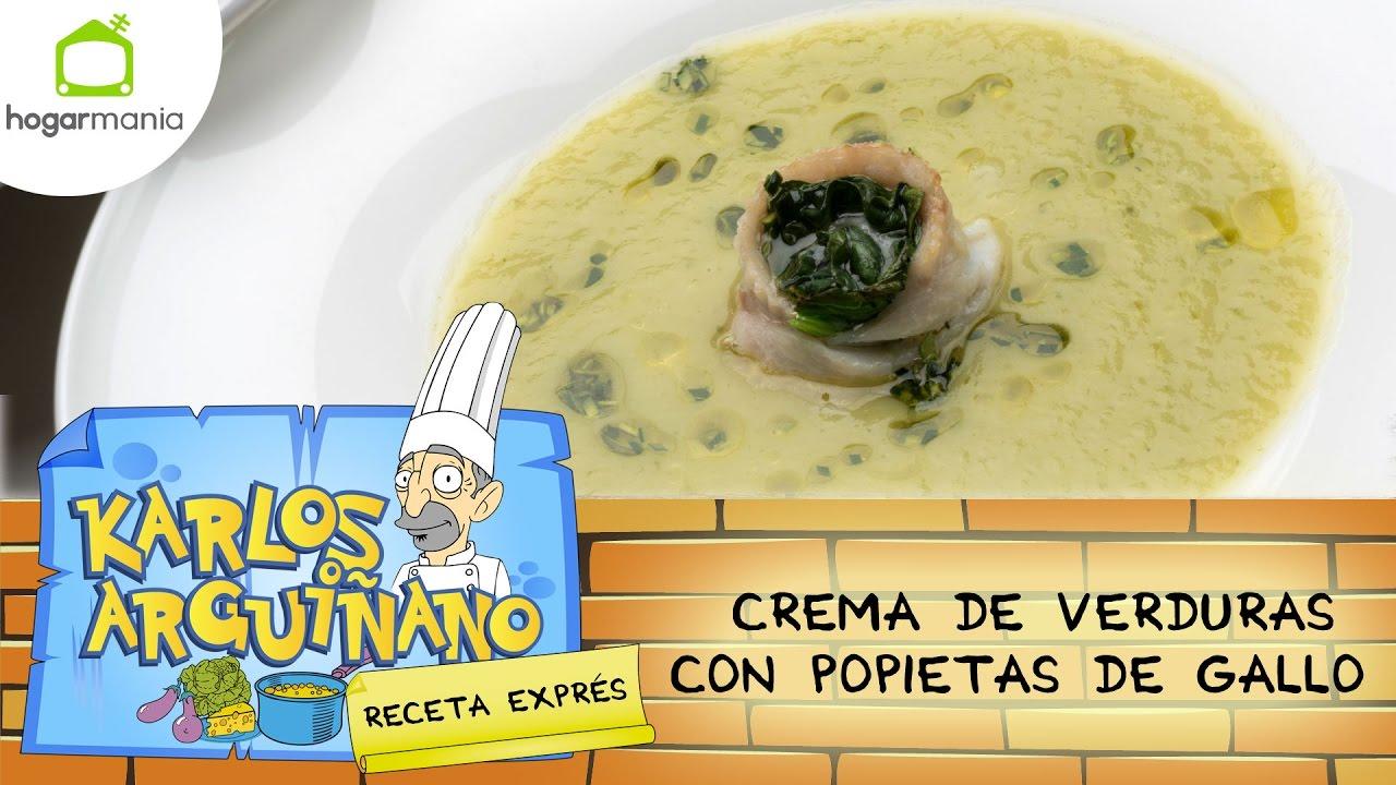 Karlos Arguiñano Receta De Crema De Verduras Con Popietas De Gallo Youtube