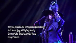 Out of My Mind, Just In Time - Erykah Badu - Deep Video