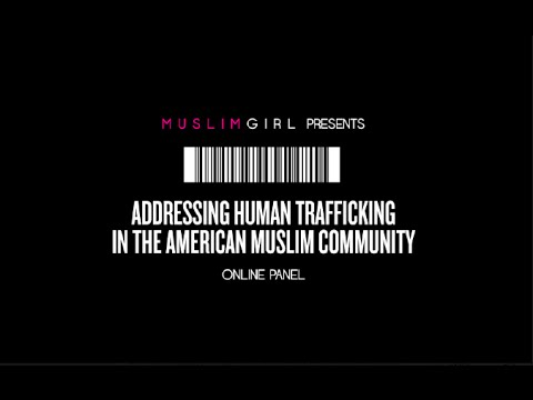 Addressing Human Trafficking in the American Muslim Community