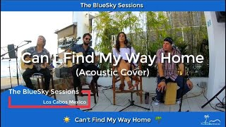 Can't Find My Way Home - Blind Faith (Acoustic Cover) with song lyrics