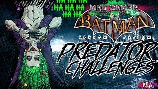 Batman: Arkham Asylum Predator challenges P1