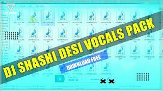 Dj Shashi All New Vocal Pack 2021 || Dj Shashi New Vocal Pack Download || Dj Shashi Top Vocal Pack