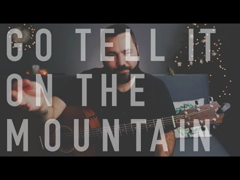 Go Tell It On The Mountain (Live Christmas Guitar Tutorial) thumbnail