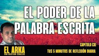 EL PODER DE LA PALABRA ESCRITA | El Arka