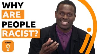 Why are people racist? | What's Behind Prejudice? Episode 1 | BBC Ideas