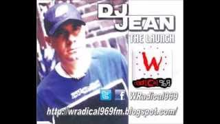 DJ Jean - The Launch (Radio Edit) - WRadical969