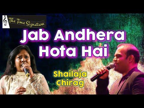 Jab andhera hota hai by Shailaja Subramanian and Chirag Panchal @ Pancham show on 13th April 2016