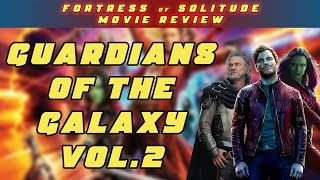 Guardians of the Galaxy Vol.2 Review [SPOILERS]