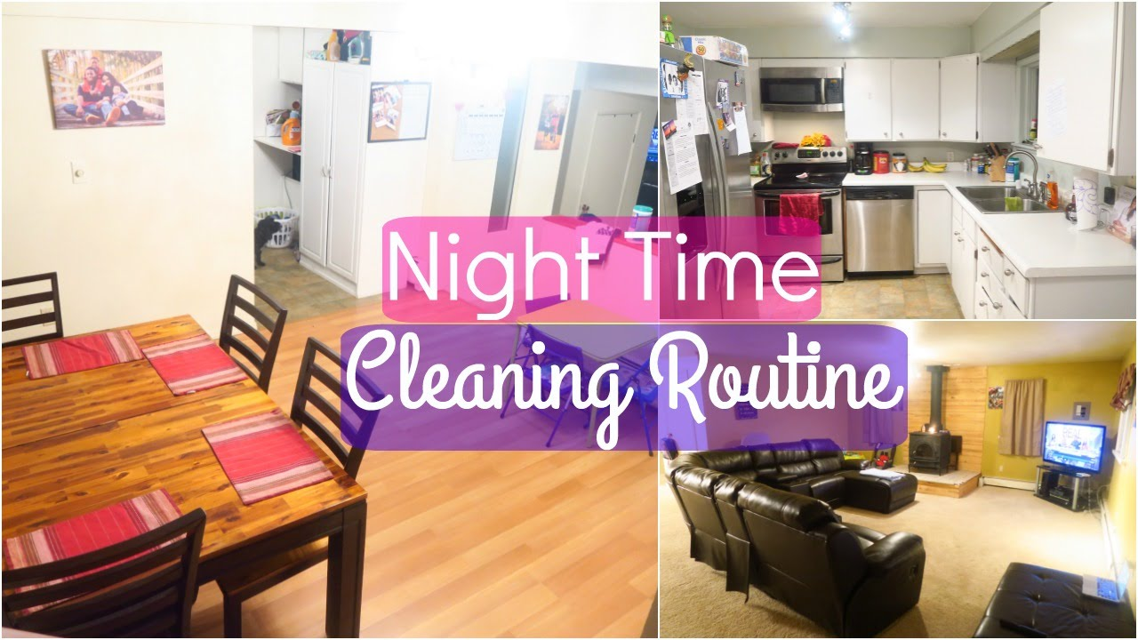 Real weekly night time cleaning routine kitchen living for Living room routine